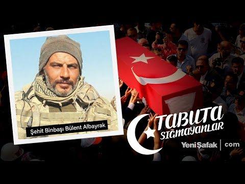 Tabuta Sığmayanlar: Şehit Binbaşı Bülent Albayrak (19. Bölüm)