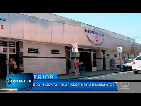 Sem acordo: hospital Ielar suspende atendimentos