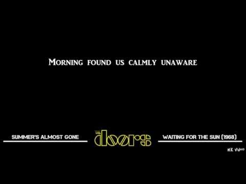 Lyrics for Summer's Almost Gone - The Doors