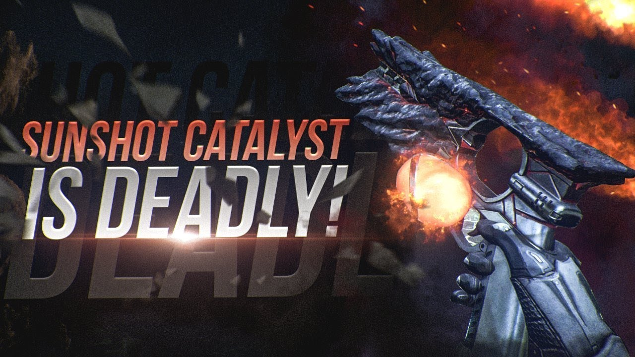 The Sunshot Catalyst Is Deadly! Destiny 2 Sunshot Fully Upgraded Review!