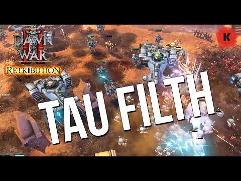 F**K TAU. Dawn Of War II: Retribution Vengeance Of The Blood Ravens Mod Gameplay
