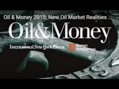 Oil & Money 2015: New Oil Market Realities and Price Outlook