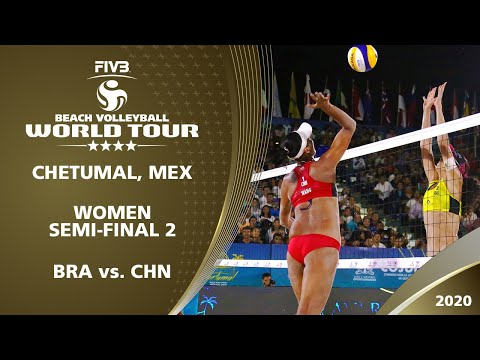 Women's Semi-Final: BRA Vs. CHN   4* Chetumal (MEX) - 2020 FIVB Beach Volleyball World Tour