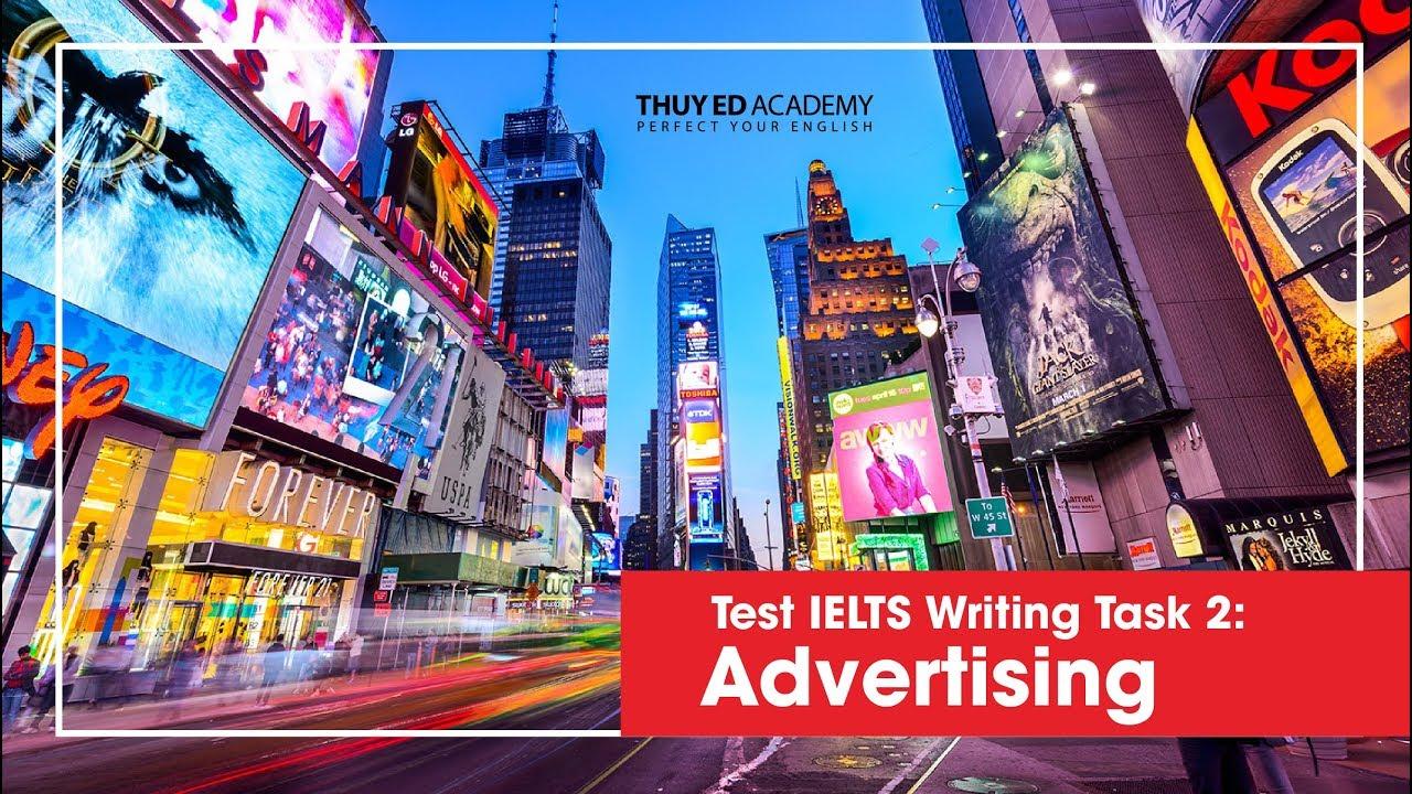 [Livestream] - Đề Thi IELTS Writing Task 2: Advertising - Học Viện Anh Ngữ Thùy ED