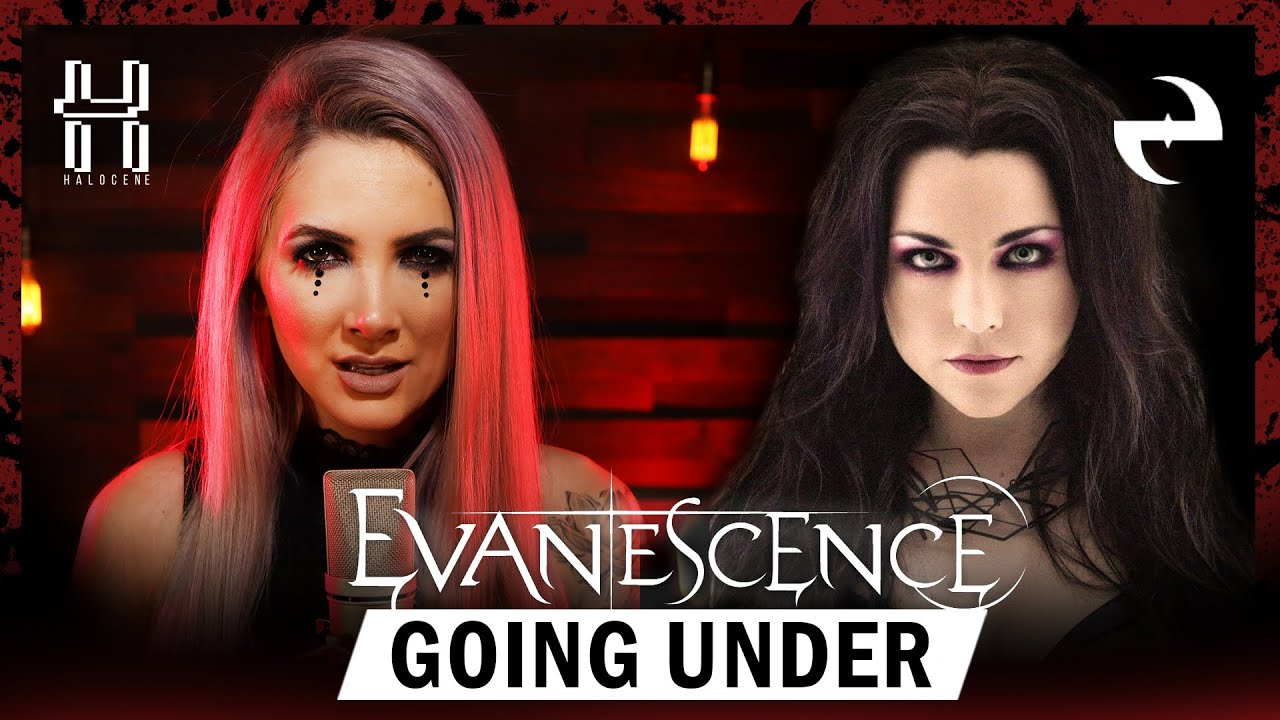 Download Evanescence - Going Under - Halocene Cover