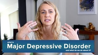 What Major Depressive Disorder