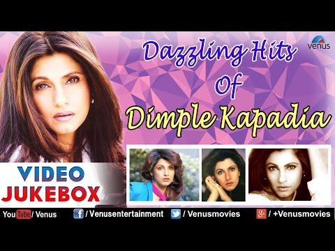Dazzling Hits Of Dimple Kapadia : Best Bollywood Songs || Video Jukebox