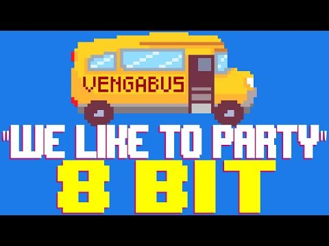 We Like To Party [8 Bit Tribute to Vengaboys] - 8 Bit Universe