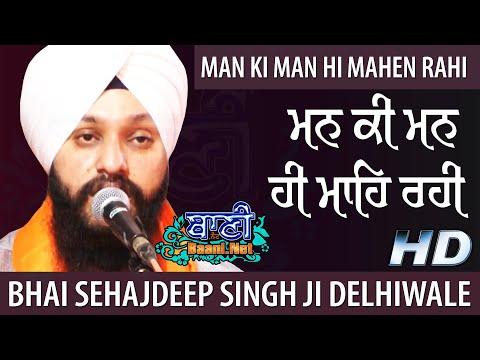 Man-Ki-Man-Hi-Mahen-Rahi-Bhai-Sehajdeep-Singh-Ji-Delhi-Wale-Rourkela