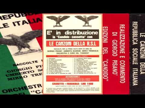 Songs of the Italian Social Republic - Le canzoni della Repubblica Sociale Italiana