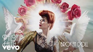 Paloma Faith - Broken Doll (Official Audio)