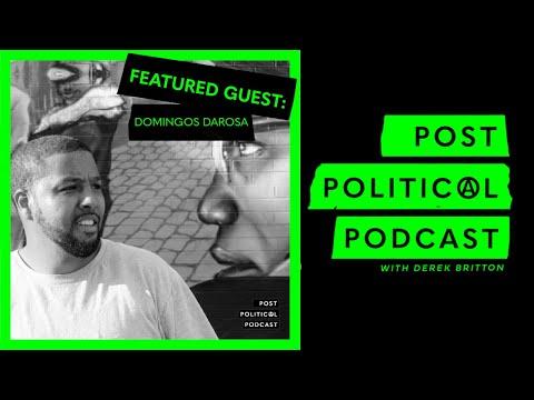 Post Political Podcast - Episode 017: Domingos DeRosa