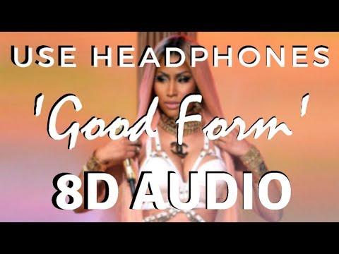 Nicki Minaj - Good Form Ft. Lil Wayne [8D AUDIO] 🎧
