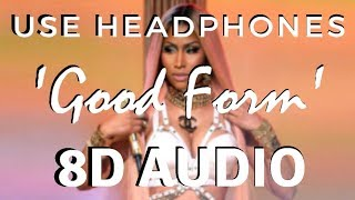 Nicki Minaj - Good Form ft. Lil Wayne [8D AUDIO] 🎧
