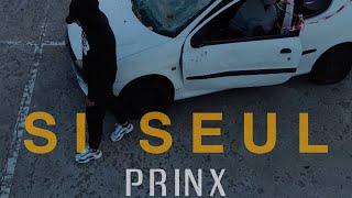 """Prinx """"Si Seul"""""""