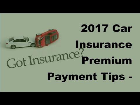 2017 Car Insurance Premium Payment Tips - Is It Better To Make A Monthly Car Insurance Premium Payme