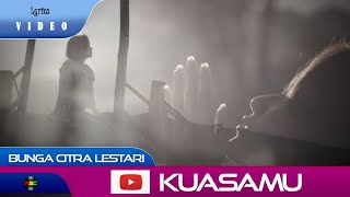 Bunga Citra Lestari - KuasaMu (Lyrics)