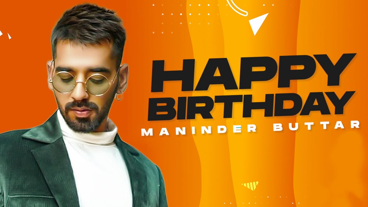 Birthday Wish | Maninder Buttar |Birthday Special | Latest Punjabi Songs 2021 | Speed Records