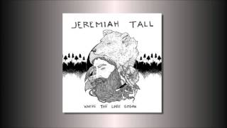 Jeremiah Tall - Never Surrender