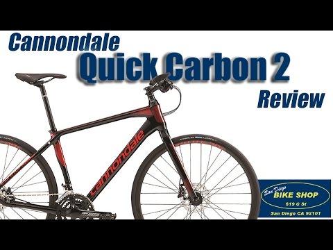 cf2247fea6e 2017 Cannondale Quick Carbon 2 REVIEW - San Diego Bike Shop - YouTube