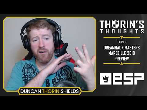Thorin's Thoughts - Dreamhack Masters Marseille Preview (CS:GO)