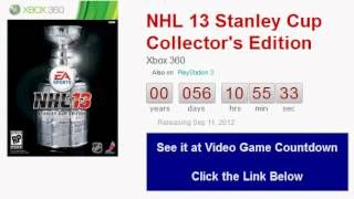 NHL 13 Stanley Cup Collector's Edition Xbox 360 Countdown
