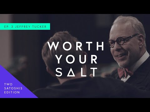 Worth Your SALT (Two Satoshis Edition) - Episode III: The Tightrope Of Economics