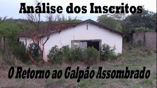 ANÁLISE DOS INSCRITOS - O RETORNO AO GALPÃO ASSOMBRADO