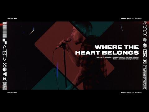 Смотреть клип Softspoken Ft. Alexia Rodriguez - Where The Heart Belongs