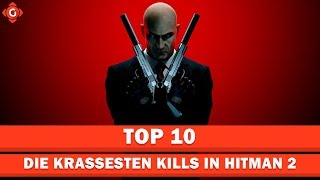 Die krassesten Kills in Hitman 2   Top 10