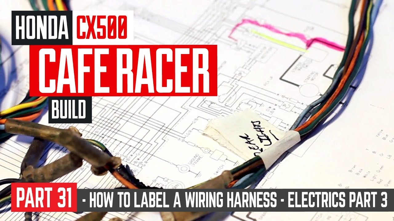 honda cx500 cafe racer build 31 wiring part 3 how to label a cx500 wiring harness upgrade cx500 wiring harness [ 1280 x 720 Pixel ]