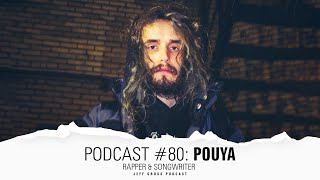 Podcast #80: Pouya / Rapper & Songwriter