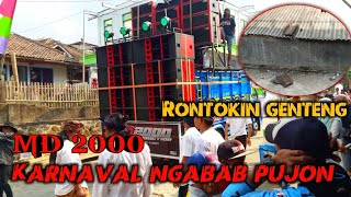 MD 2000 NGAMOK RONTOKIN GENTENG KARNAVAL NGABAB PUJON