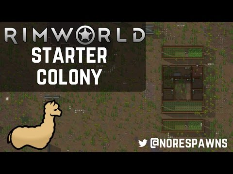 RimWorld Guide - Efficient & Decent Looking Starting Colony