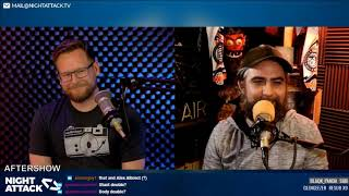 Night Attack #256: Aftershow