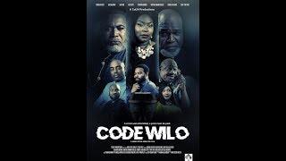 NEW NOLLYWOOD MOVIE: 'Code Wilo' Starring Zach Orji, Gabriel Afolayan