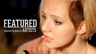 Last First Kiss - One Direction (Cover By Madilyn Bailey | Featured Artists)