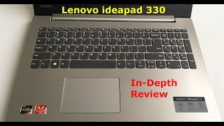 Lenovo IdeaPad 330 Laptop In-Depth Review