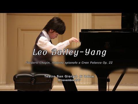 """Leo Bailey-Yang - """"Frederic Chopin, Andante Spianato E Gran Polacca Op. 22"""" (brano 4/8)"""