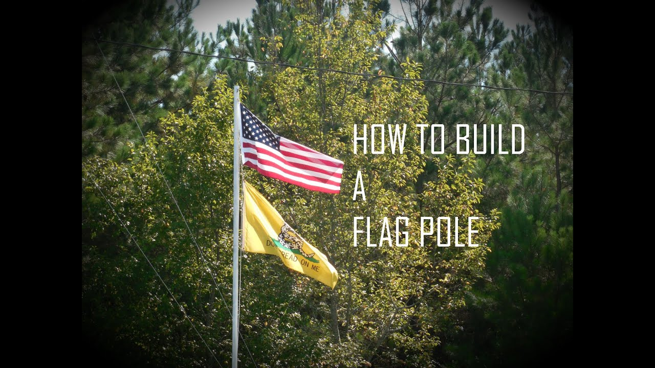 Let S Build A Flagpole