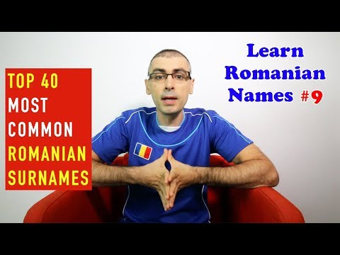 TOP 40 MOST COMMON ROMANIAN SURNAMES | Learn Romanian Names #9