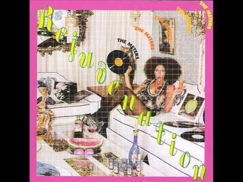 The Meters - Rejuvenation (1974)