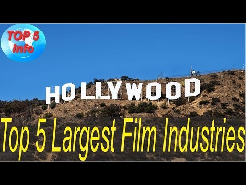Top 5 Largest Film Industries in the world 2017