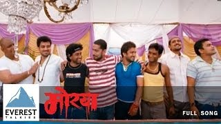 Morya Morya - Official Song | Morya - Marathi Movie | Chinmay Mandlekar, Santosh Juvekar