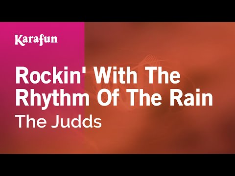 Karaoke Rockin' With The Rhythm Of The Rain - The Judds *