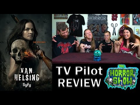 """Van Helsing"" 2016 SyFy TV Pilot Review - Vanessa Helsing - The Horror Show"