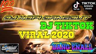 Download DJ KOPI DANGDUT√VIRAL 2020[DJ TIKTOK FULLBASS TERBARU]KALAU KU PANDANG KELIP BINTANG JAUH DISANA√