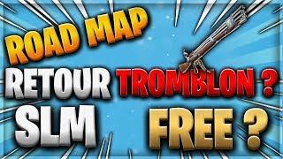 TROMBLON RETOUR? FREE SLM IN 2019? ROAD MAP - FORTNITE SAUVER THE WORLD