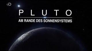 Pluto: Am Rande des Sonnensystems Doku 2018