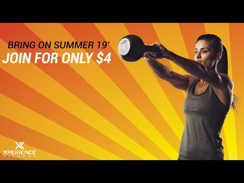 We Are Taking On Summer 19' | Xperience Fitness